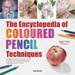 Encyclopedia of Coloured Pencil techniques