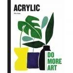 Acrylic- Do More Art